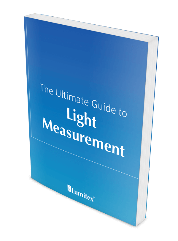 The Ultimate Guide to Light Measurement
